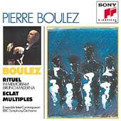Boulez: Rituel, Eclat, Multiples / Boulez, BBC SO