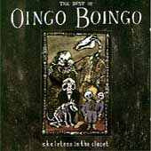 Skeletons In The Closet (The Best Of Oingo Boingo)