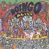 Boingo Alive (Celebration Of A Decade 1979-1988)
