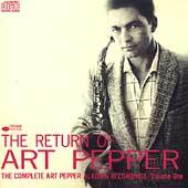 The Return of Art Pepper: The Complete Art Pepper Aladdin Recordings-Vol. 1