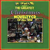 Dr. Demento Presents The Greatest Christmas...