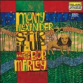 Stir It Up (The Music Of Bob Marley)