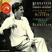 Bernstein: Songfest, Symphony no 1 / Slatkin, Bernstein