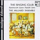 The Singing Club - Ravenscroft, Lawes, Purcell / Hilliard