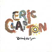 Eric Clapton/Behind The Sun [Remaster][47735]