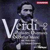 BBCフィルハーモニック/Verdi: Preludes, Overtures &Ballet Music Vol 2 / Downes[CHAN9594]