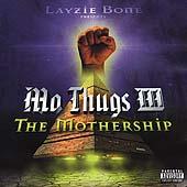 Mo Thugs Mothership, The
