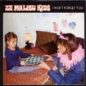Ze Malibu Kids/I WON'T FORGET YOU[PSD-0021]
