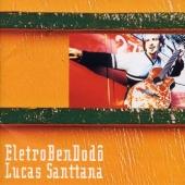 Lucas Santtana/エレトロ・ベン・ドドー[QUATTRO-024]