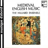 Medieval English Music / The Hilliard Ensemble