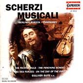 Berlin Baroque Compagney/Scherzi Musicali / Berliner Barock Compagney[10502]