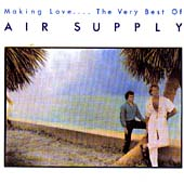 Making Love.... The Very Best Of Air Supply