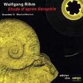 アンサンブル13/Wolfgang Rhim: Etude d'Apres Seraphim[282055]