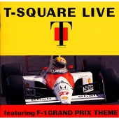 T-SQUARE LIVE featuring F-1 GRAND PRIX THEME CD