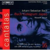 バッハ:カンタータ全曲シリーズ16 カンタータ第194番「こよなく待ち焦がれた喜びの祝いよ」BWV194 カンカータ第119番「主よほめよ、エルサレム」BWV119