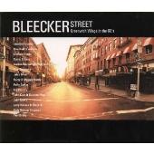 ブリーカー・ストリート~歌い継がれるグリニッチ・ヴィレッジの名曲