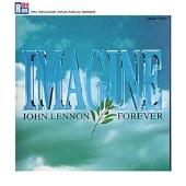 lmagine~John Lennon Forever