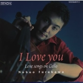 I Love you ラヴ・ソングス・オン・チェロ