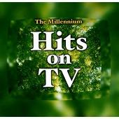 The Millennium Hits on TV