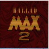 バラードマックス 2