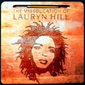 Lauryn Hill/ミスエデュケーション[SRCS-8788]