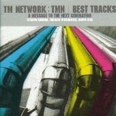 TMN / BEST TRACKS A MESSAGE TO THE NEXT GENERATION