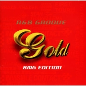 GOLD~R & B GROOVE(BMG EDITION)