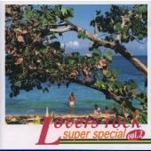 Lovers Rock Super Special Edition 2000 Vol.2