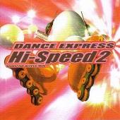 ダンス・エクスプレス・ハイ・スピード2~ノンストップ・ハイパー・ミックス