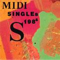 ミディ・シングルス1. 1985年