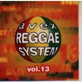 AVEX REGGAE SYSTEM VOL.3