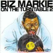 BIZ MARKIE ON THE TURNTABLE 2