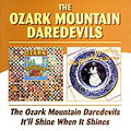The Ozark Mountain Daredevils/I'll Shine When It Shines