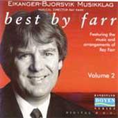 Best by Farr Vol 2 / Ray Farr, Eikanger-Bjorsvik Musikklag
