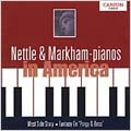 Nettle & Markham - Pianos in America