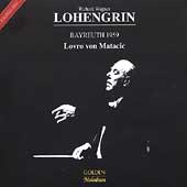 Wagner: Lohengrin / Matacic, Konya, Gruemmer, Crass, et al