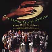 Crossroads Of Praise - Notre Dame Folk Choir
