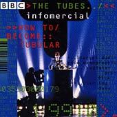 Infomercial: How To Become Tubular - Live