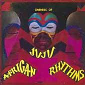 Oneness Of Juju/アフリカン・リズムス: ワンネス・オブ・ジュジュ ...