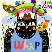 Dim Dim/Whip[AUDD722]