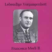 Lebendige Vergangenheit - Francesco Merli Vol 2