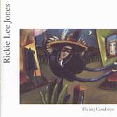 Rickie Lee Jones/Flying Cowboys[24246]