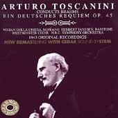 Arturo Toscanini conducts Brahms: Ein Deutsches Requiem