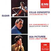 Elgar: Cello Concerto, Sea Pictures / Du Pre, Barbirolli