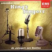 King's Singers: De Janequin Aux Beatles