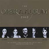 The Opera Album 2002 / Brightman, Church, Pavarotti, Callas, Garrett et al