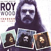 The Very Best Of Roy Wood- Through The Years