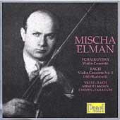 Mischa Elman -Tchaikovsky: Concerto for Violin;  Bach, et al