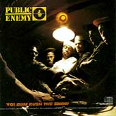 Public Enemy/Yo! Bum Rush The Show[5273572]