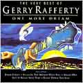 Very Best Of Gerry Rafferty: One More Dream, The